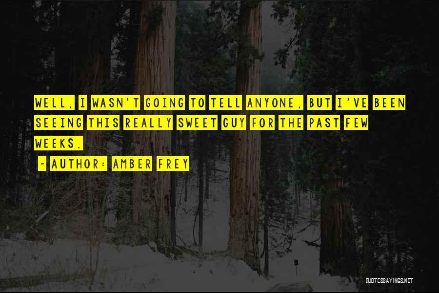Amber Frey Quotes 1617465