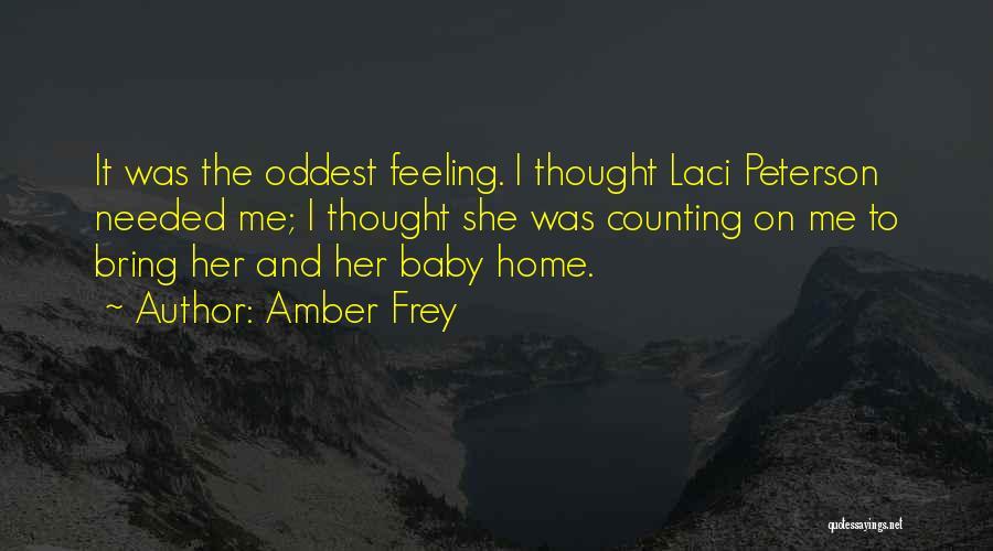 Amber Frey Quotes 1642061