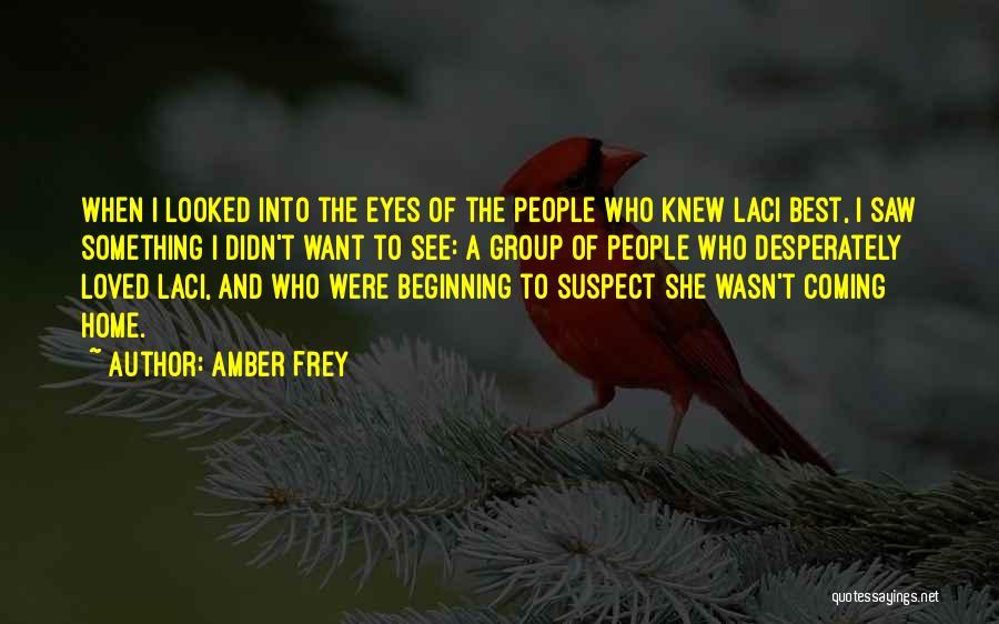 Amber Frey Quotes 730811