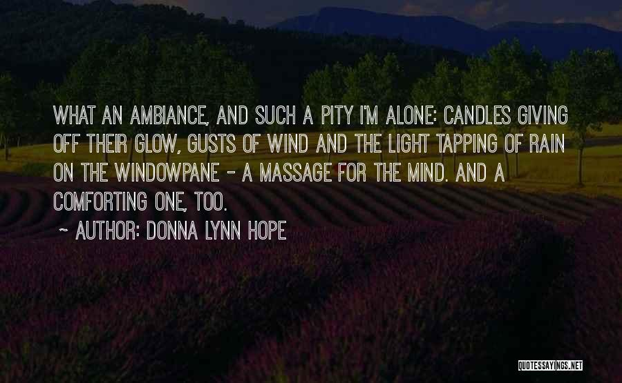 Ambiance Quotes By Donna Lynn Hope