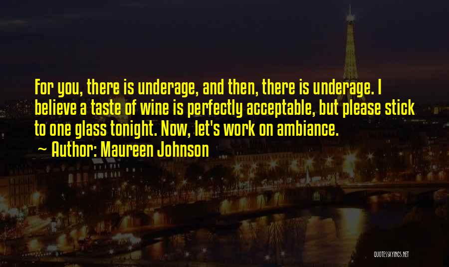 Ambiance Quotes By Maureen Johnson