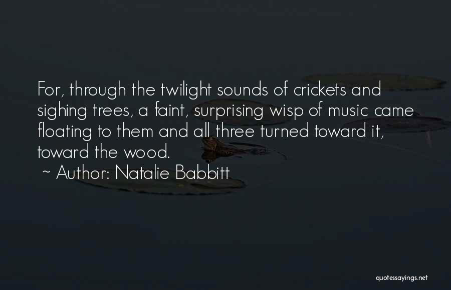 Ambiance Quotes By Natalie Babbitt