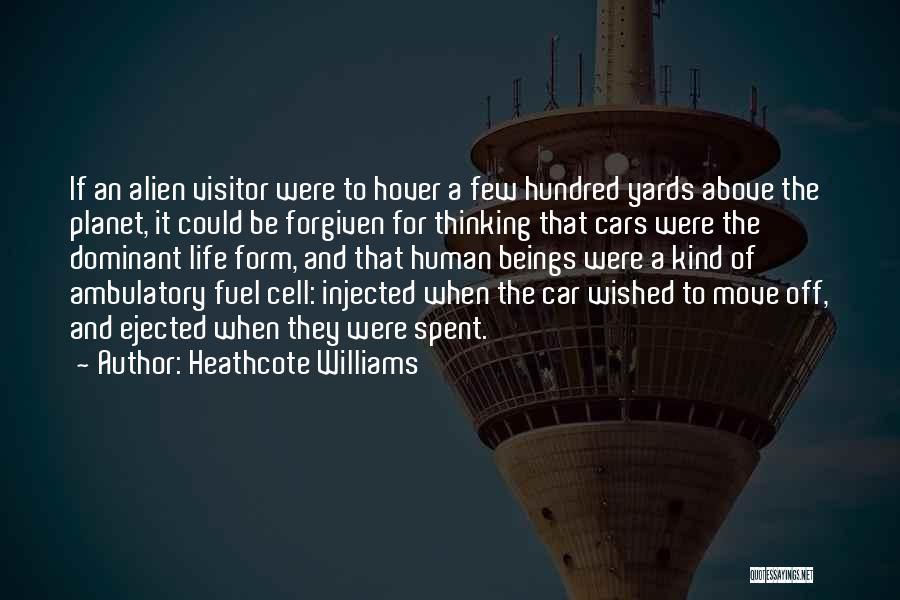 Ambulatory Quotes By Heathcote Williams