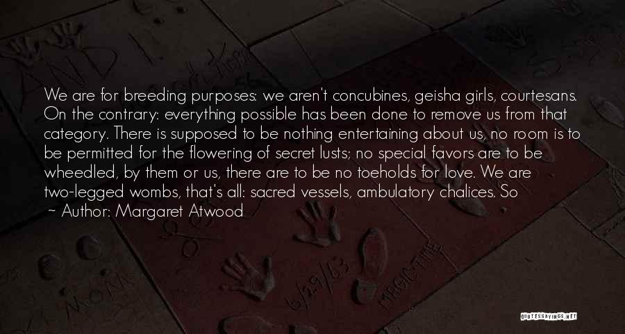Ambulatory Quotes By Margaret Atwood
