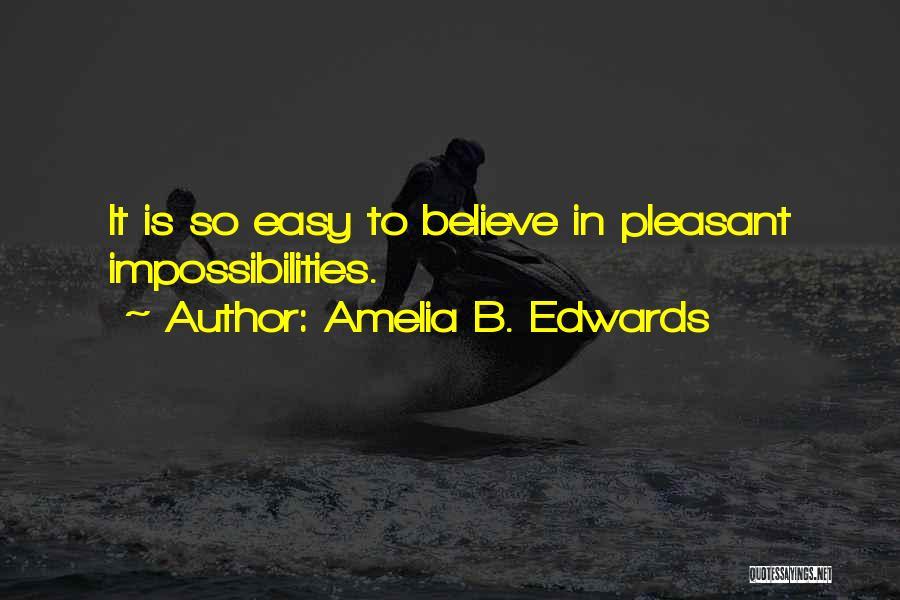 Amelia B. Edwards Quotes 1010138