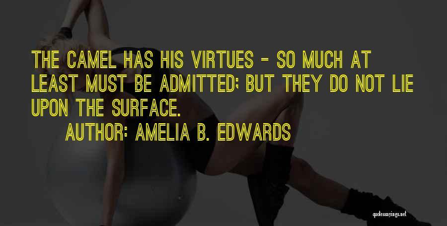 Amelia B. Edwards Quotes 1056394