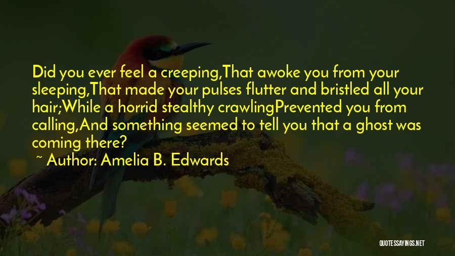 Amelia B. Edwards Quotes 1335194