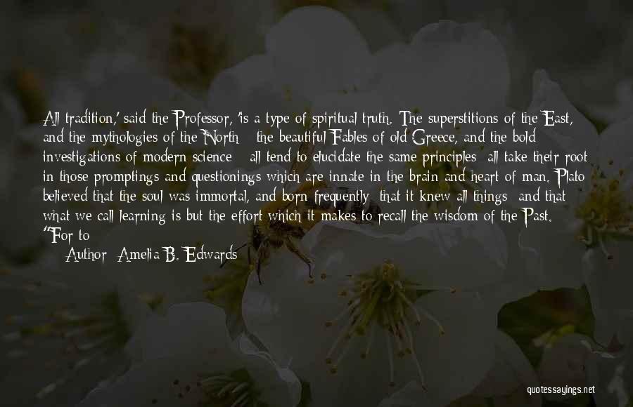 Amelia B. Edwards Quotes 1794815
