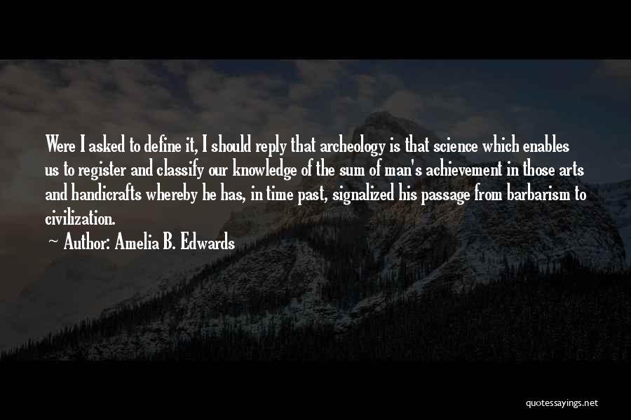 Amelia B. Edwards Quotes 2153177