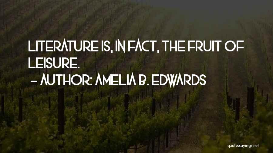 Amelia B. Edwards Quotes 2187963