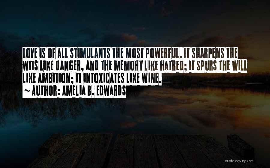 Amelia B. Edwards Quotes 464095