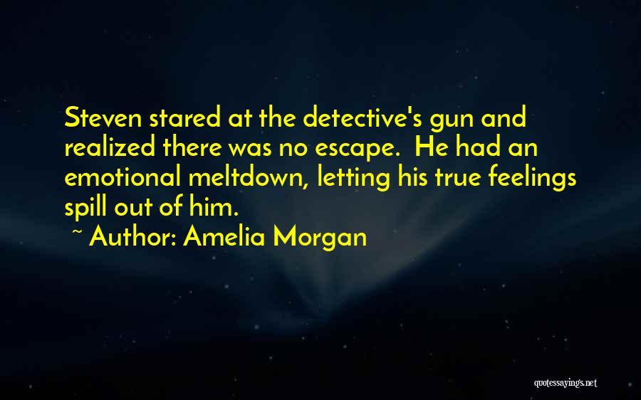 Amelia Morgan Quotes 1467231
