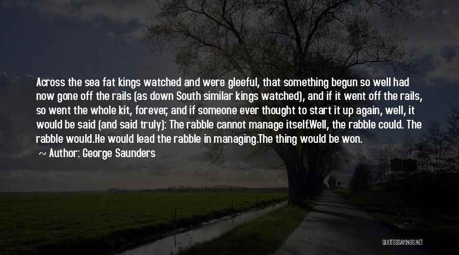 America Abraham Lincoln Quotes By George Saunders
