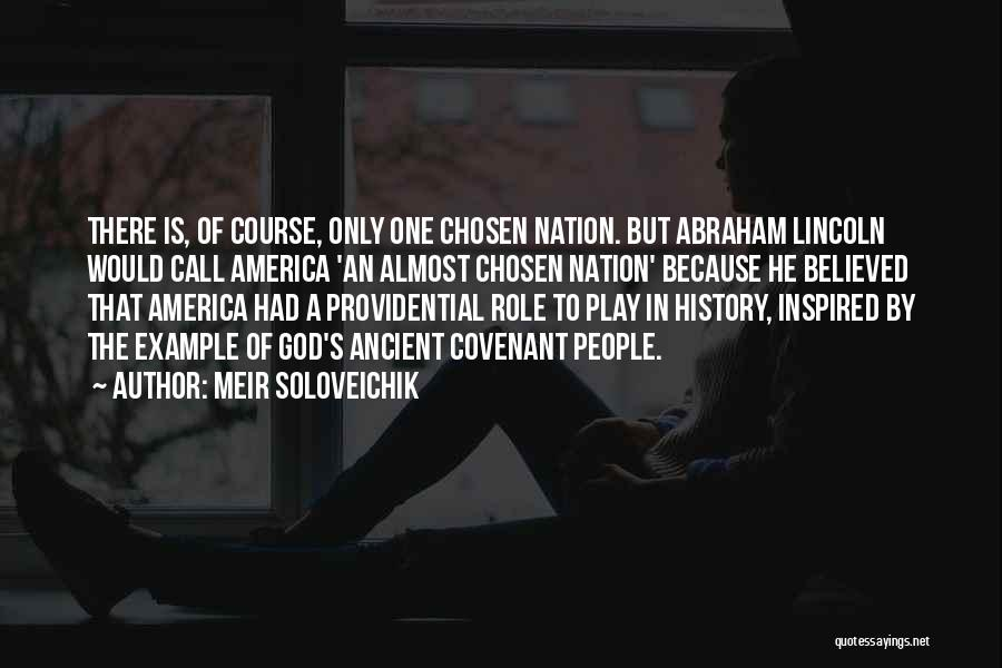 America Abraham Lincoln Quotes By Meir Soloveichik
