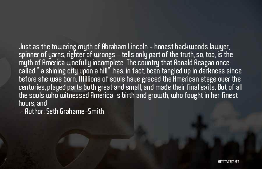America Abraham Lincoln Quotes By Seth Grahame-Smith
