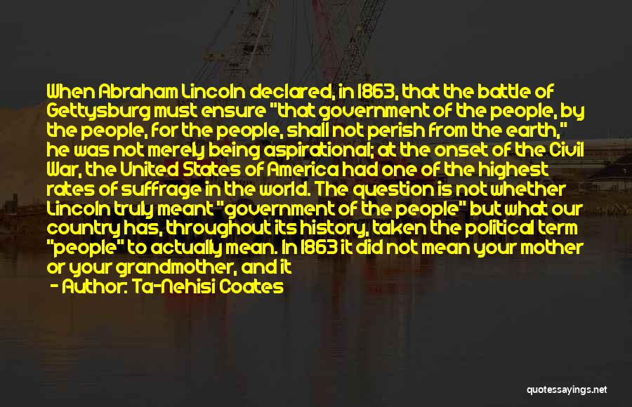 America Abraham Lincoln Quotes By Ta-Nehisi Coates