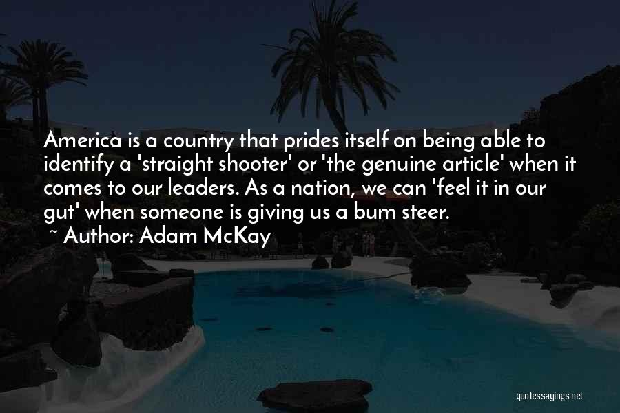 America Being The Best Country Quotes By Adam McKay