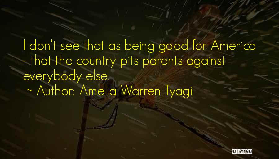 America Being The Best Country Quotes By Amelia Warren Tyagi