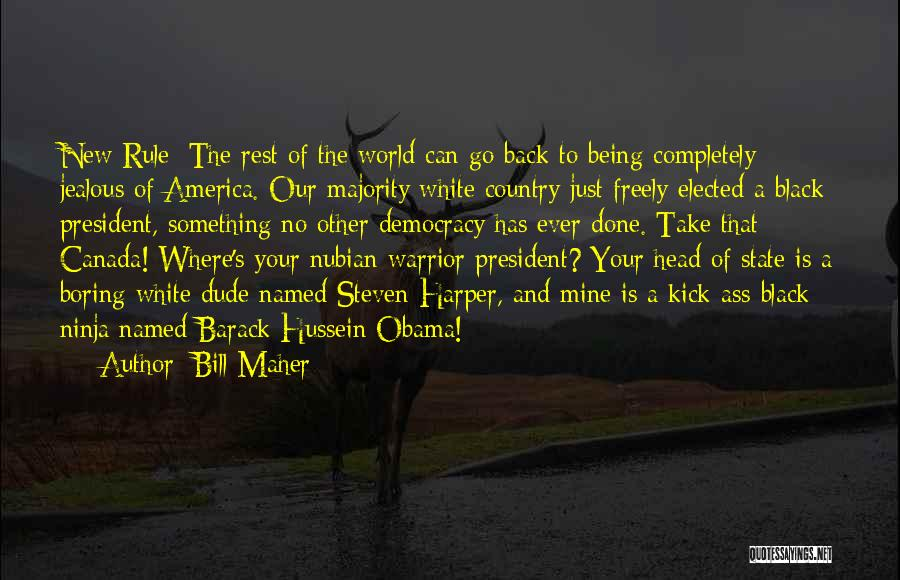America Being The Best Country Quotes By Bill Maher