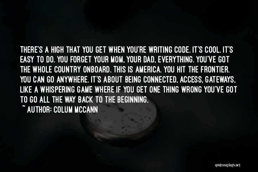 America Being The Best Country Quotes By Colum McCann