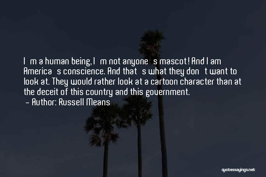 America Being The Best Country Quotes By Russell Means