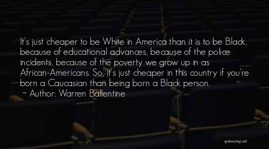 America Being The Best Country Quotes By Warren Ballentine