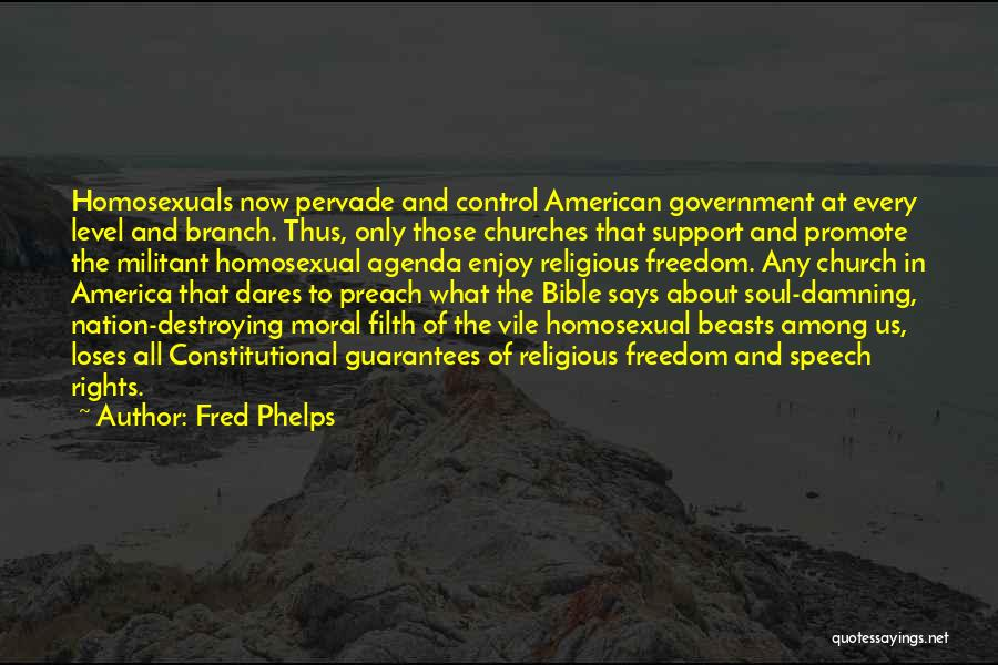 America Destroying Itself Quotes By Fred Phelps