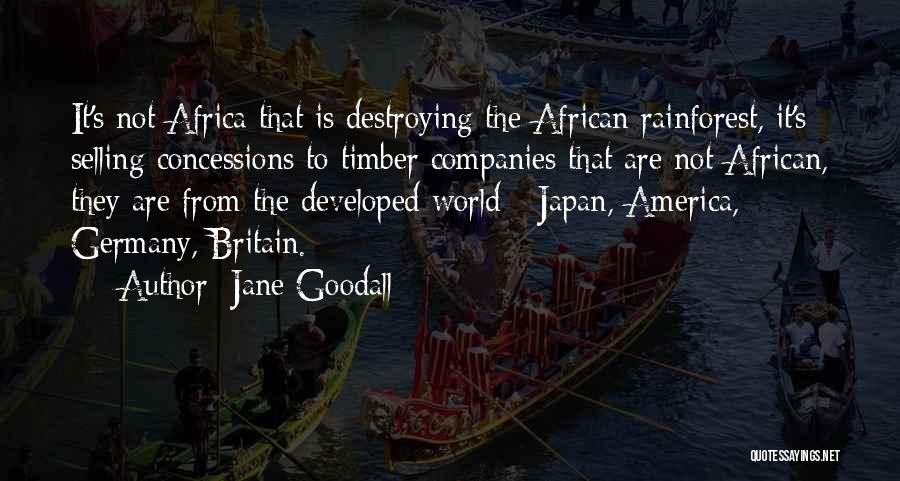 America Destroying Itself Quotes By Jane Goodall