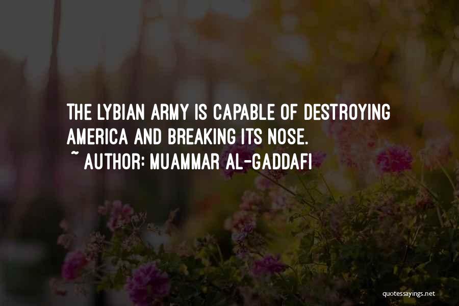 America Destroying Itself Quotes By Muammar Al-Gaddafi