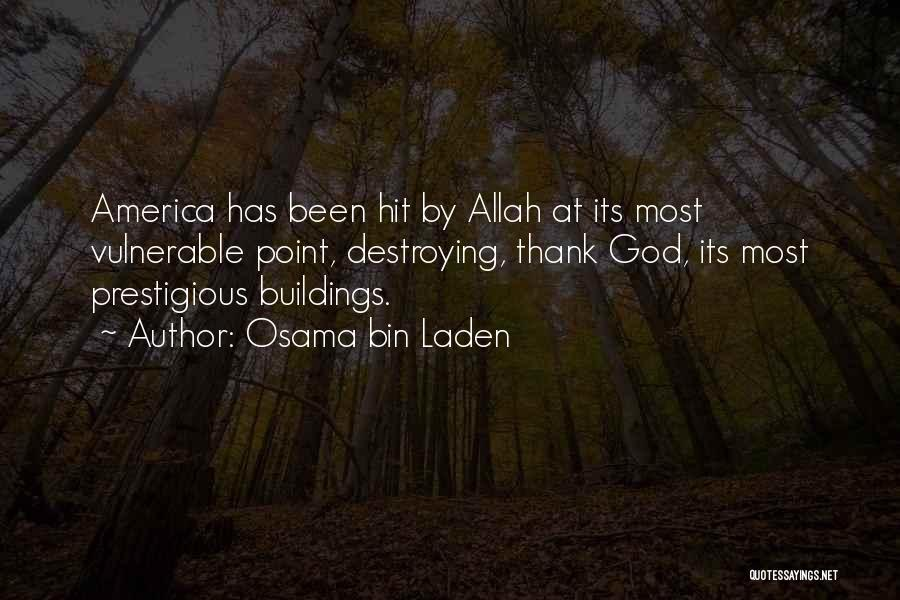America Destroying Itself Quotes By Osama Bin Laden