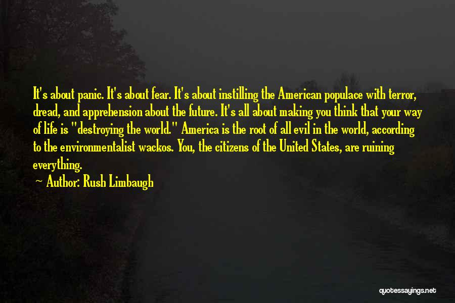 America Destroying Itself Quotes By Rush Limbaugh