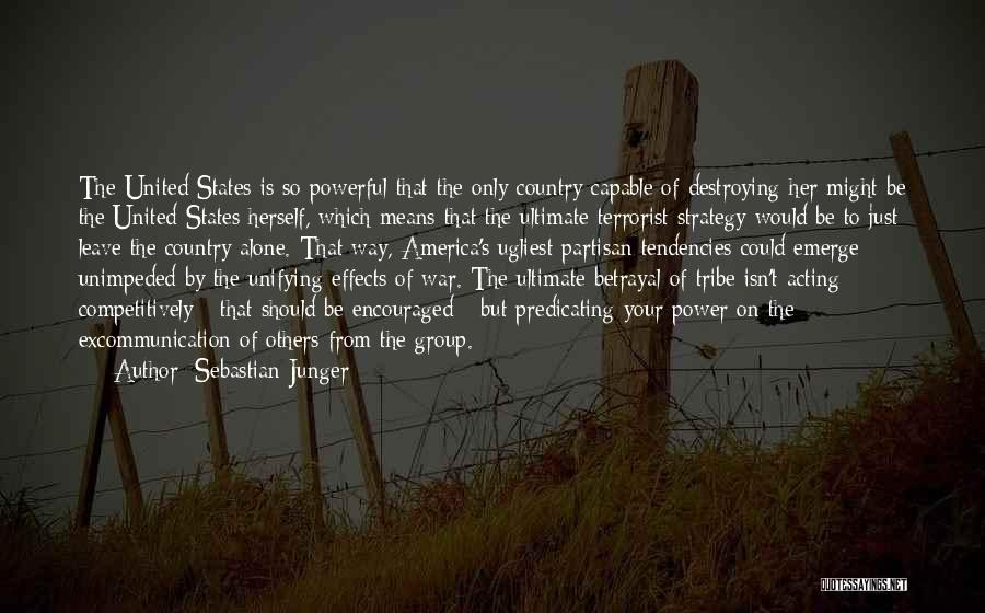 America Destroying Itself Quotes By Sebastian Junger