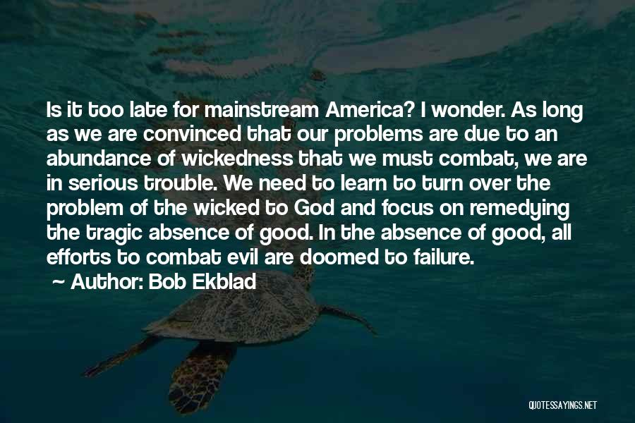 America Is Doomed Quotes By Bob Ekblad