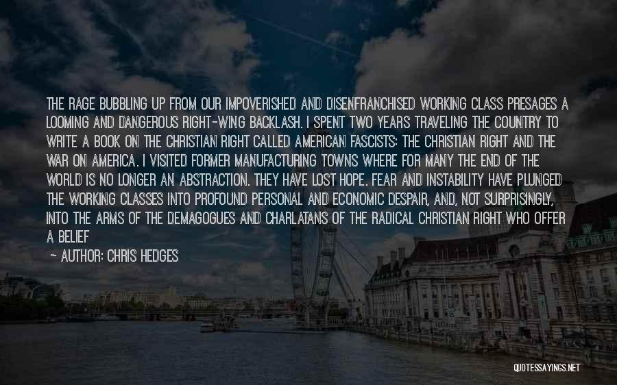America Is Doomed Quotes By Chris Hedges