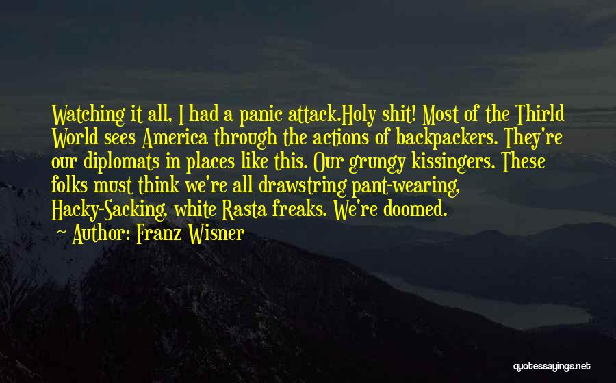 America Is Doomed Quotes By Franz Wisner