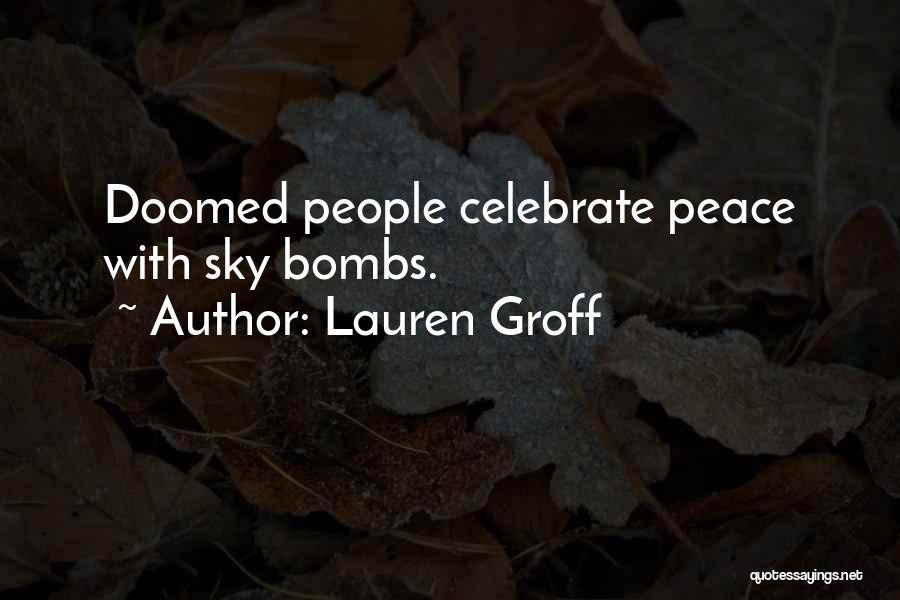 America Is Doomed Quotes By Lauren Groff