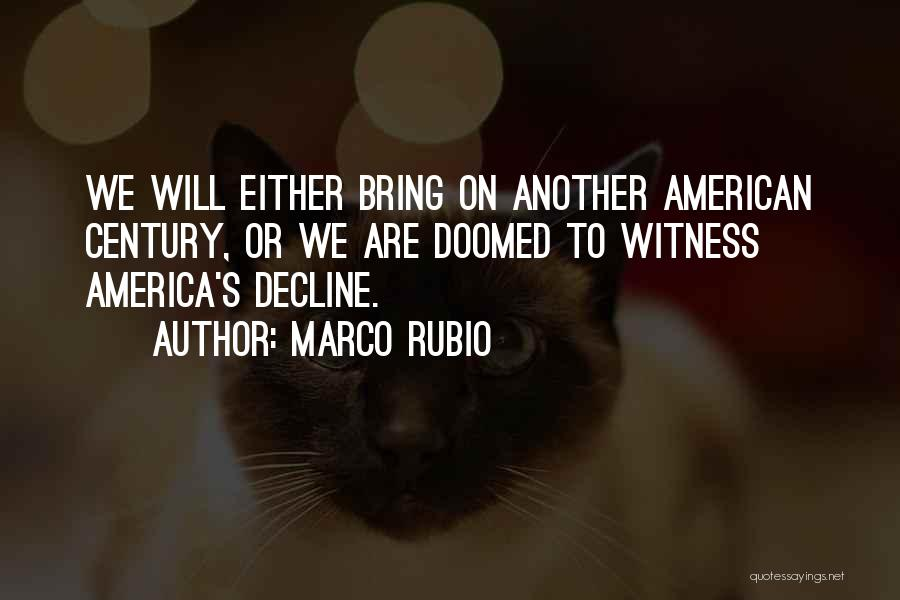 America Is Doomed Quotes By Marco Rubio