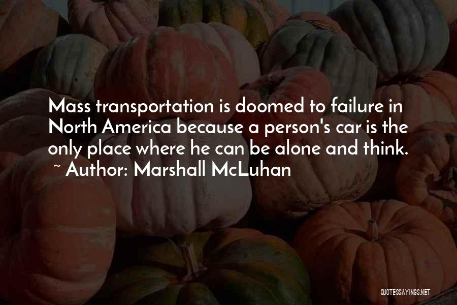 America Is Doomed Quotes By Marshall McLuhan