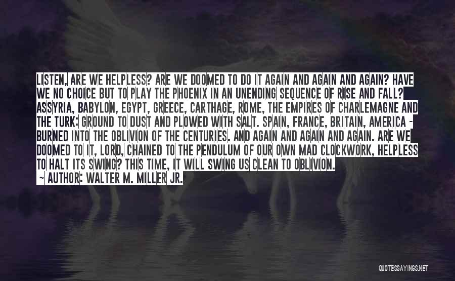 America Is Doomed Quotes By Walter M. Miller Jr.