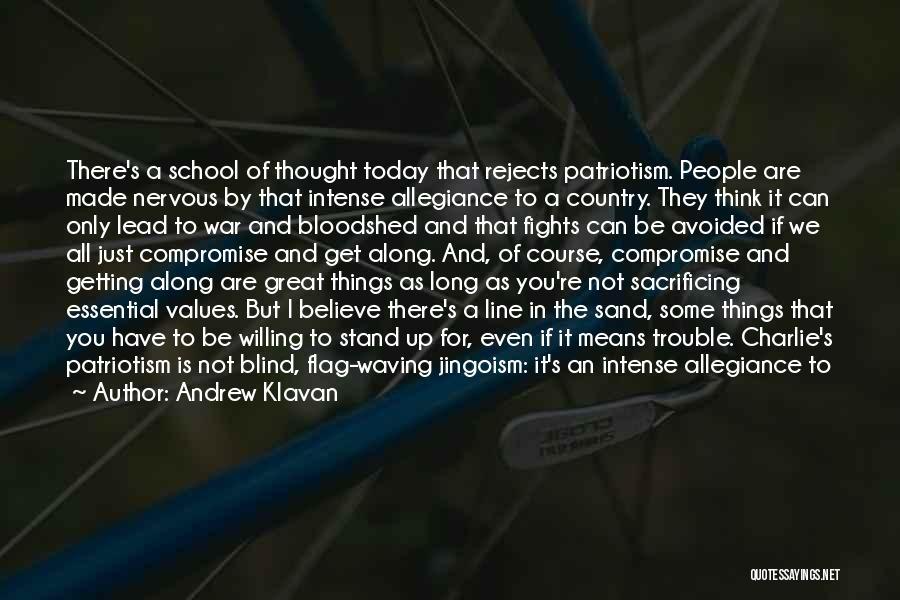 American Beliefs And Values Quotes By Andrew Klavan