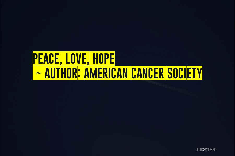 American Cancer Society Quotes 372691