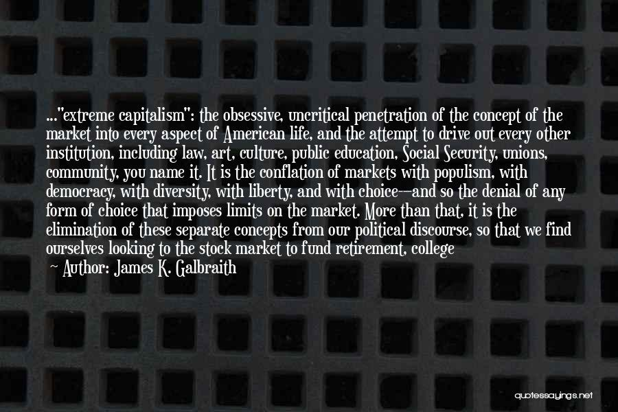 American Diversity Quotes By James K. Galbraith