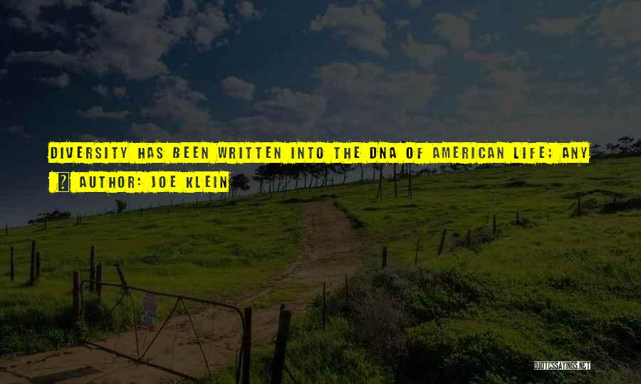 American Diversity Quotes By Joe Klein