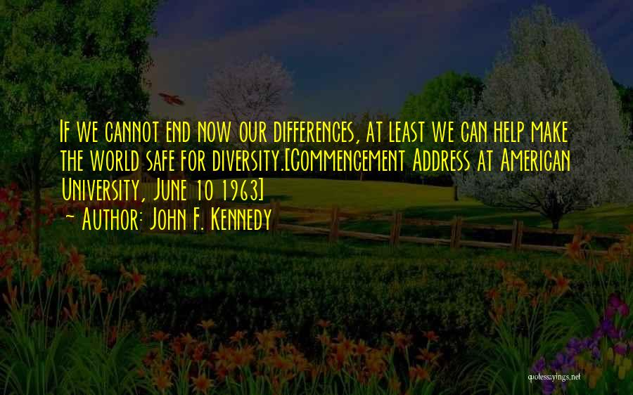 American Diversity Quotes By John F. Kennedy