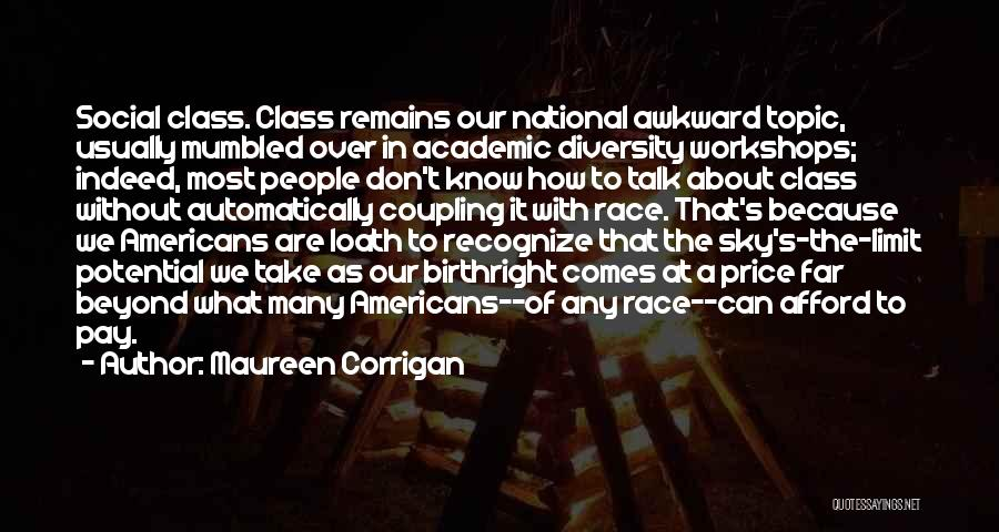 American Diversity Quotes By Maureen Corrigan