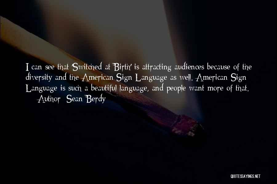 American Diversity Quotes By Sean Berdy