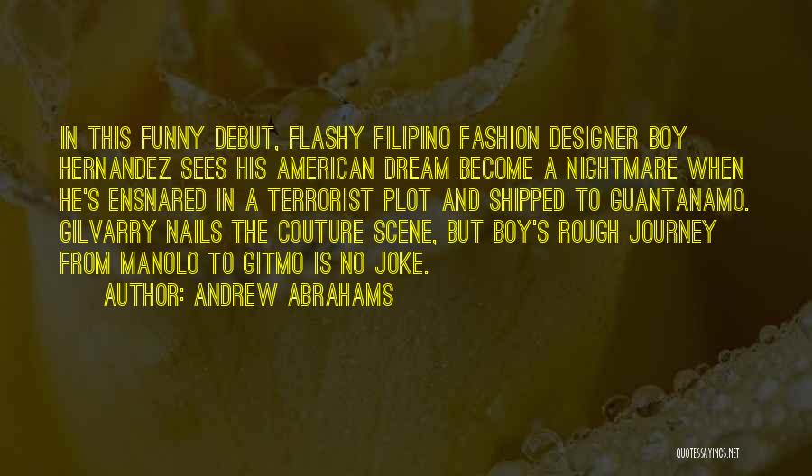 American Dream Funny Quotes By Andrew Abrahams