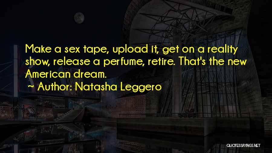 American Dream Funny Quotes By Natasha Leggero