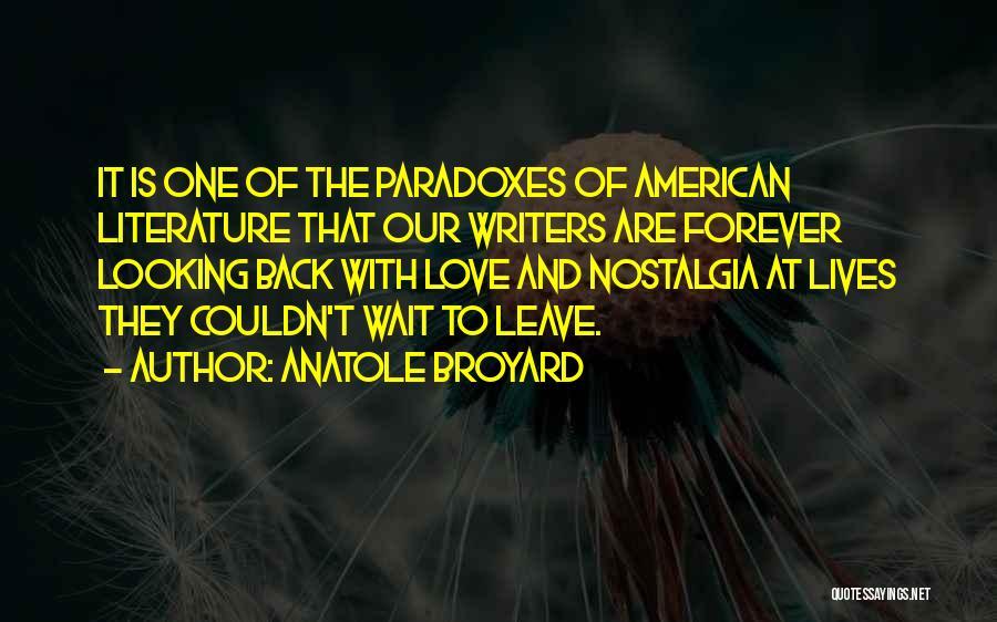 American Literature Love Quotes By Anatole Broyard