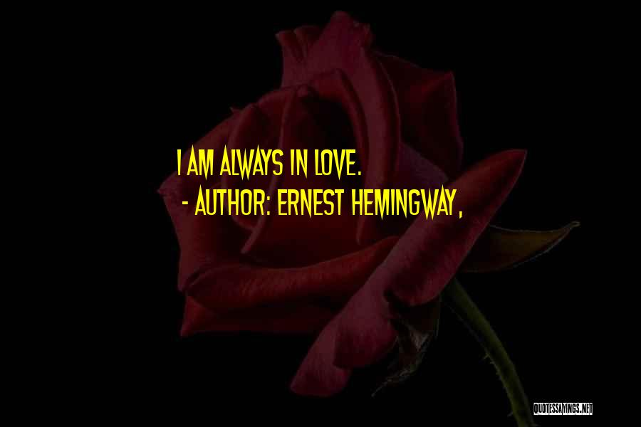 American Literature Love Quotes By Ernest Hemingway,